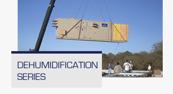 Dehumidification Series